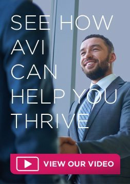 See how AVI can help you thrive..