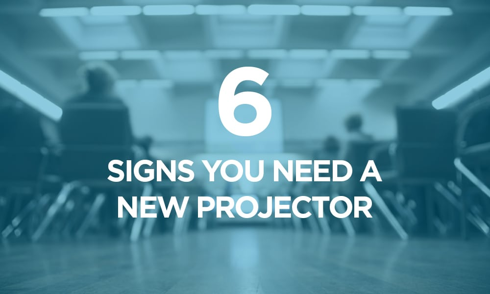 6 Signs You Need a New Projector